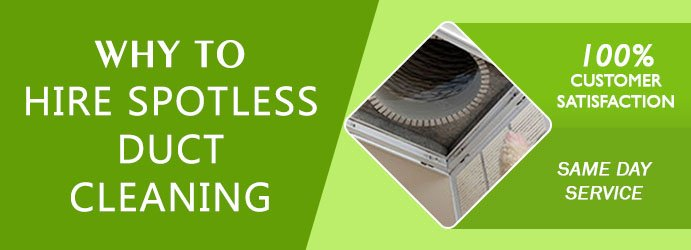 Why to hire Spotless Duct Cleaning Greenhill?