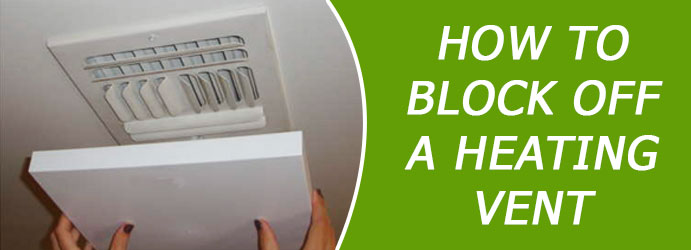 How to Block off a Heating Vent