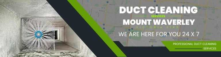 Duct Cleaning Mount Waverley